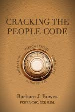 Barbara J Bowes - Cracking The People Code
