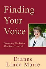 Dianne Linda Marie - Finding Your Voice