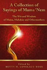 Dr. Betty Lovelace-Ross - A Collection of Sayings of Mama 'Nem