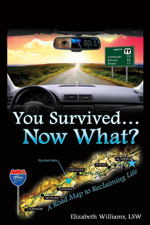 You Survived... Now What?