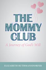 Elizabeth Ruthmansdorfer - The Mommy Club