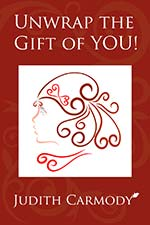 Judith Carmody - Unwrap The Gift of You