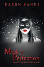 Mask of Perfection by Karen Banks