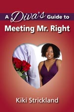 Kiki Strickland - A Divas Guide To Meeing Mr Right