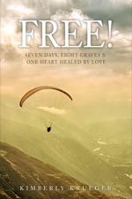 Kimberly Joy Krueger - Free To Love And Be Loved