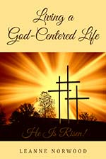 Leanne Norwood - Living A God-Centered Life
