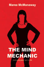 Maree McManaway - The Mind Mechanic