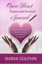 Marva Dolphin - Open Heart Prayers and Personal Journal