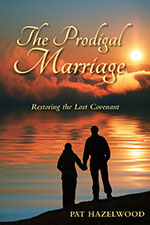 Pat Hazelwood - The Prodigal Marriage