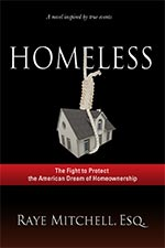 Raye Michelle, ESQ. - Homeless