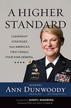 Ret. General Ann Dunwoody - A Higher Standard