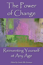 The Power of Change: Reinventing Yourself at Any Age