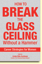 How to Break the Glass Ceiling Without a Hammer: Career Strategies for Women