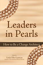 Leaders in Pearls: How to be a Change Architect