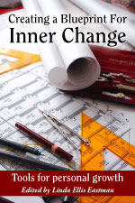 Creating a Blueprint for Inner Change: Tools for personal growth