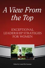 A View From the Top: Leadership Strategies for Women