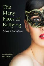 Behind the Mask: The Many Faces of Bullying