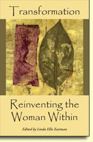 Transformation: Reinventing the Woman Within